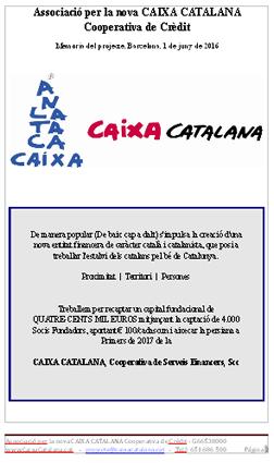 Llegir la memòria complerta del projecte CAIXA CATALANA, Cooperativa de Cr�dit